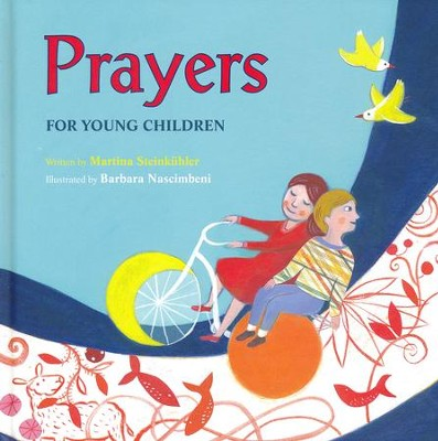 Prayers for Young Children  -     By: Martina Steinkuhler     Illustrated By: Barbara Nascimbeni