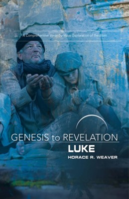 Luke, Participant Book (Genesis to Revelation Series)   -     By: Horace R. Weaver