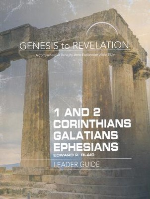 1-2 Corinthians, Galatians, Ephesians - Leader Guide (Genesis to Revelation Series)  -     By: Edward P. Blair