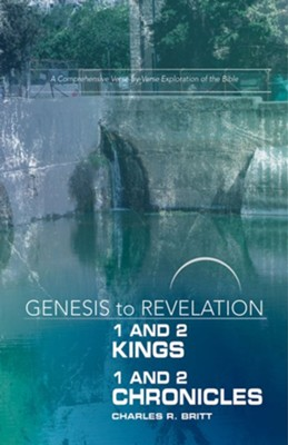 1&2 Kings/1&2 Chronicles, Participant Book (Genesis to Revelation Series)   -     By: Charles R. Britt