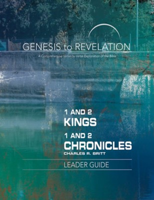 1&2 Kings/1&2 Chronicles, Leader Guide (Genesis to Revelation Series)   -     By: Charles R. Britt