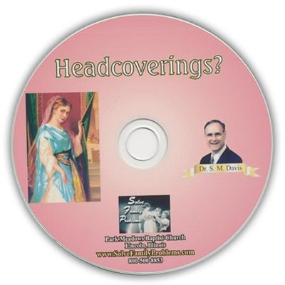 Headcoverings? Audio CD  -     By: Dr. S.M. Davis