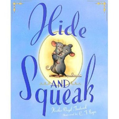 Hide-and-Squeak  -     By: Heather Vogel Frederick