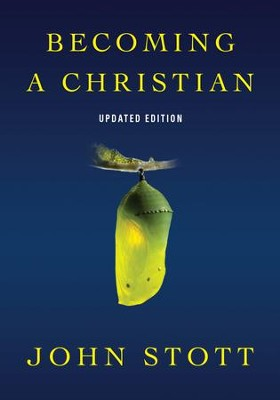 Becoming a Christian - eBook  -     Edited By: Drew Blankman     By: John Stott
