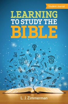 Learning to Study the Bible - Student Journal  -