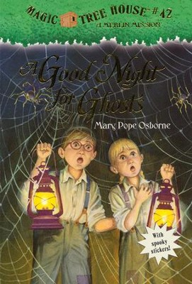 Magic Tree House #42: A Good Night for Ghosts  -     By: Mary Pope Osborne     Illustrated By: Sal Murdocca