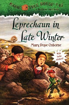 Magic Tree House #43: Leprechaun in Late Winter  -     By: Mary Pope Osborne     Illustrated By: Sal Murdocca