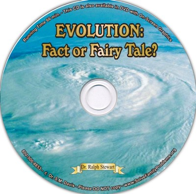 Evolution: Fact or Fairy Tale? Audio CD  -     By: Dr. Ralph Stewart