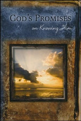 God's Promises on Knowing Him  -     By: The Livingstone Corporation