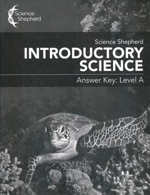 Science Shepherd Introductory Science Answer Key Level A  -