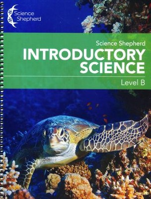 Science Shepherd Introductory Science Workbook Level B   -