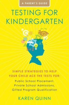 Testing for Kindergarten                                    -     By: Karen Quinn