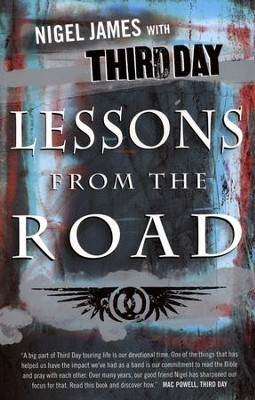 Lessons from the Road  -     By: Nigel James, Third Day