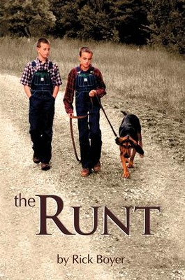 The Runt   -     By: Rick Boyer