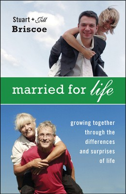 Married for Life: Growing Together through the Differences and Surprises of Life  -     By: D. Stuart Briscoe, Jill Briscoe