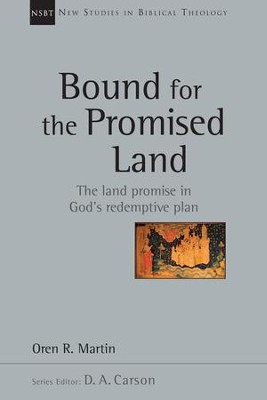Bound for the Promised Land - eBook  -     By: Oren Martin