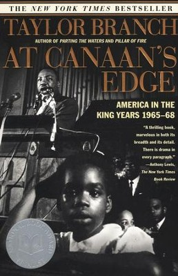 At Canaan's Edge: America in the King Years, 1965-68  -     By: Taylor Branch