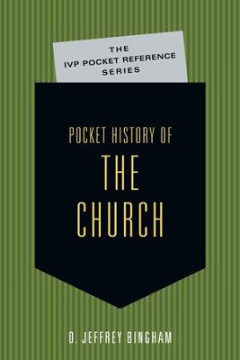 Pocket History of the Church - eBook  -     By: D. Jeffrey Bingham