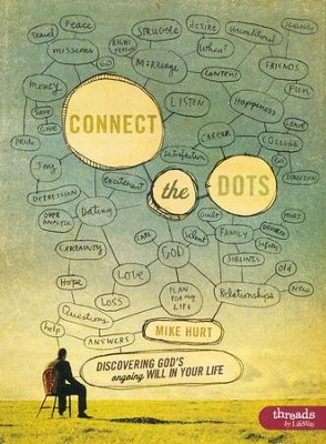 Connect the Dots: Discovering God's Ongoing Will In Your Life, Member Book  -     By: Mike Hurt