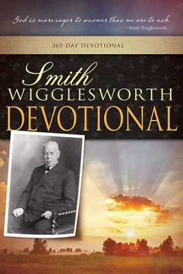 Smith Wigglesworth Devotional  - Slightly Imperfect  -