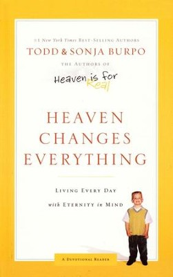 Heaven Changes Everything   -     By: Todd Burpo, Sonja Burpo