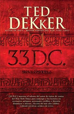33 D.C.: Una Novela - eBook  -     By: Ted Dekker