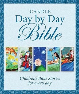 Candle Day by Day Bible  -     By: Karen Williamson, Jane Heyes