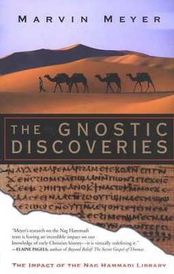 The Gnostic Discoveries: The Impact of the Nag Hammadi Library   -     By: Marvin Meyer