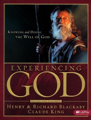 Experiencing God Workbook: Knowing and Doing the Will of God, Member Book, Updated  -     By: Henry T. Blackaby, Richard Blackaby, Claude V. King