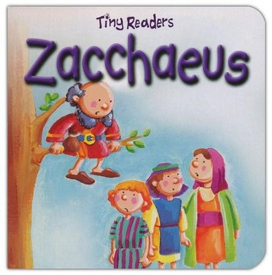 Zacchaeus, Tiny Readers, Hardcover   -     By: Juliet David