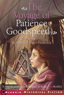 The Voyage of Patience Goodspeed - eBook  -     By: Heather Vogel Frederick