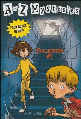 A to Z Mysteries: Collection #1  -     By: Ron Roy     Illustrated By: John Steven Gurney