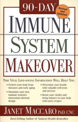 90-Day Immune System Makeover  -     By: Janet Maccaro