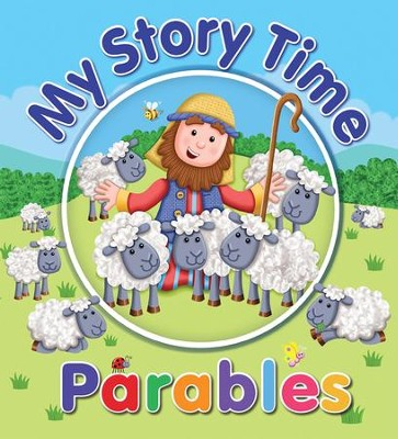My Story Time Parables  -     By: Juliet David