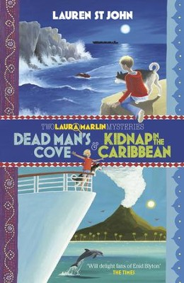 Dead Man's Cove and Kidnap in the Caribbean: Two Laura Marlin Mysteries / Digital original - eBook  -     By: Lauren St John