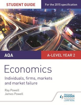 AQA A-level Economics Student Guide 3: Individuals, firms, markets and market failure / Digital original - eBook  -     By: Ray Powell, James Powell