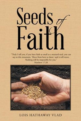 Seeds of Faith - eBook  -     By: Lois Hathaway Vlad