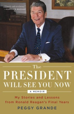 Days in the Sun: Lessons and Stories from Ronald Reagan's Final Years - eBook  -     By: Peggy Grande