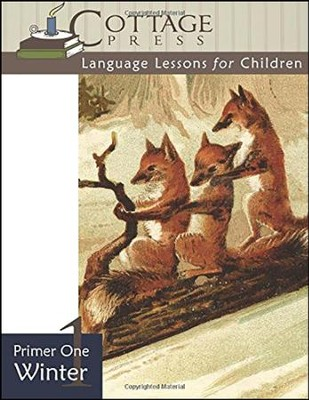 Cottage Press Language Lessons for Children: Primer  1 (Winter)  -     By: Kathy Weitz