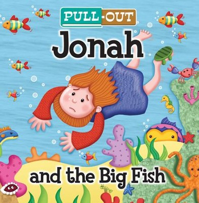 Pull-Out Jonah and the Big Fish   -     By: Josh Edwards, Chris Embelton-Hall