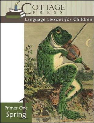 Cottage Press Language Lessons for Children: Primer 1 (Spring)  -     By: Kathy Weitz