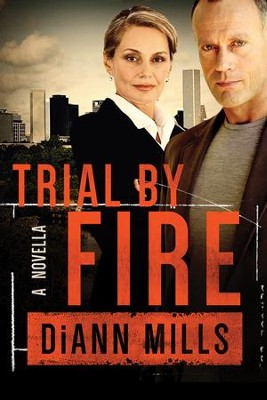 Trial By Fire - eBook  -     By: DiAnn Mills