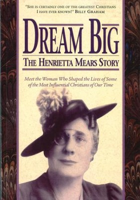 Dream Big: The Henrietta Mears Story - eBook  -     Edited By: Earl O. Roe