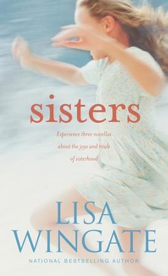 Sisters - eBook  -     By: Lisa Wingate