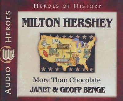Milton Hershey, Audiobook on CD   -     By: Janet Benge, Geoff Benge