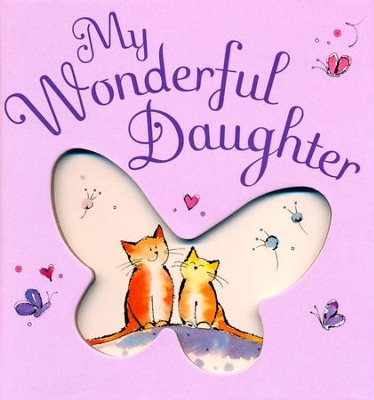 My Wonderful Daughter  -     By: Josephine Collins, Jill Latter