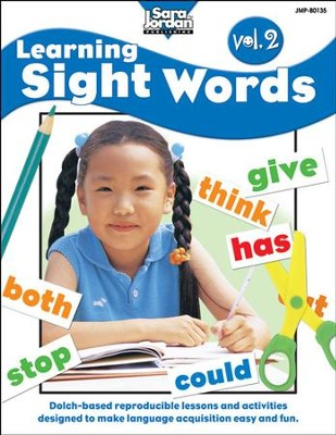 Learning Sight Words Volume 2 Resource Book  -     By: Sara Jordan