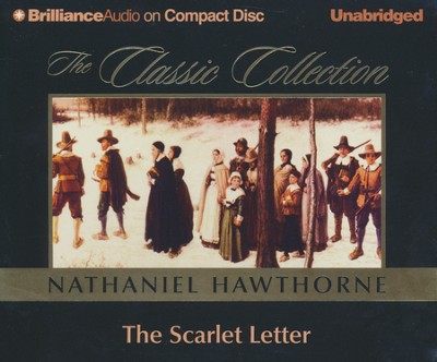 The Scarlet Letter                        - Audiobook on CD    -     Narrated By: Dick Hill     By: Nathaniel Hawthorne