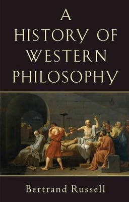 History of Western Philosophy - eBook  -     By: Bertrand Russell