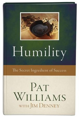 Humility: The Secret Ingredient of Success - eBook  -     By: Pat Williams, Jim Denney